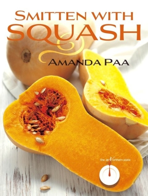 Smitten with Squash // written by Amanda Paa